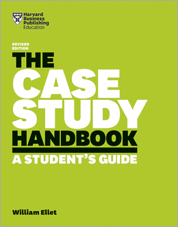 The Case Study Handbook, Revised Edition: A Student's Guide ^ 10208