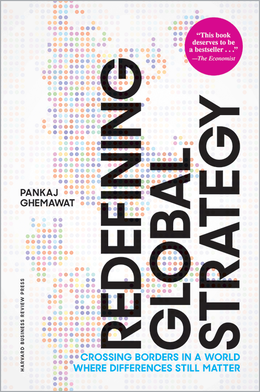 Redefining Global Strategy, with a New Preface: Crossing Borders in a World Where Differences Still Matter ^ 10203