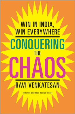 Conquering the Chaos: Win in India, Win Everywhere ^ 10963