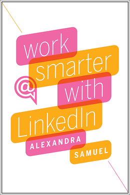 Work Smarter with LinkedIn ^ 11852E
