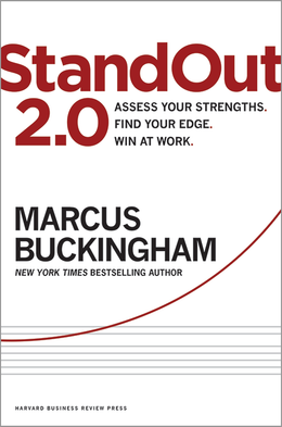 StandOut 2.0: Assess Your Strengths, Find Your Edge, Win at Work ^ 15033