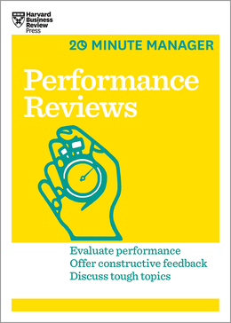 Performance Reviews (HBR 20-Minute Manager Series) ^ 15035