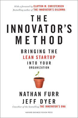 The Innovator's Method: Bringing the Lean Start-up into Your Organization ^ 16914