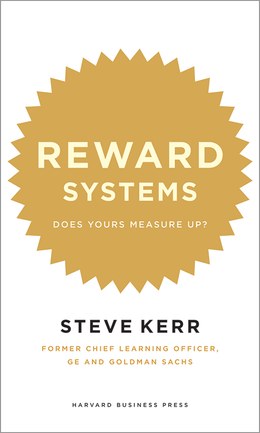 Reward Systems: Does Yours Measure Up? ^ 1911