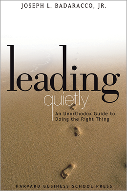 Leading Quietly: An Unorthodox Guide to Doing the Right Thing ^ 4878