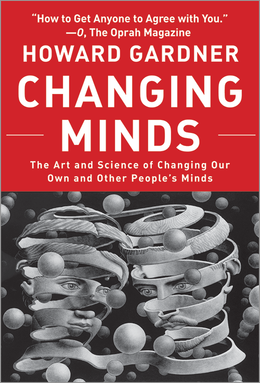 Changing Minds: The Art And Science of Changing Our Own And Other People's Minds ^ 7095