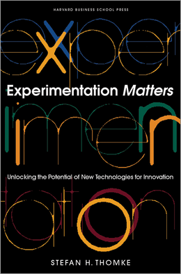 Experimentation Matters: Unlocking the Potential of New Technologies for Innovation ^ 7508