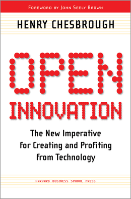 Open Innovation: The New Imperative for Creating and Profiting from Technology ^ 8377