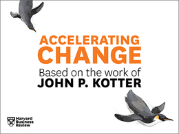 Accelerating Change: A PowerPoint Presentation Based on the Work of John P. Kotter ^ 9467TL