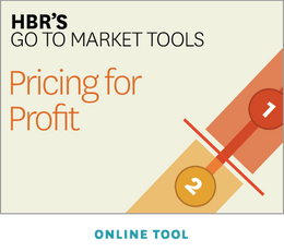 HBR's Go to Market Tools: Pricing for Profit  ^ GTM2TL