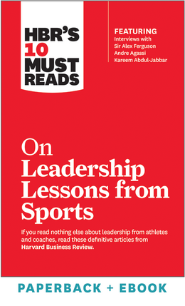 HBR's 10 Must Reads on Leadership Lessons from Sports (Paperback + Ebook) ^ 1058BN