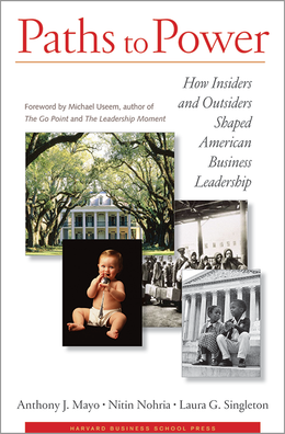 Paths to Power: How Insiders and Outsiders Shaped American Business Leadership ^ 1983