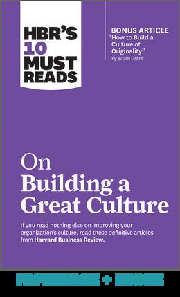《哈佛商业评论》的10大必读书目:构建伟大文化(平装+电子书)^ 10930亿