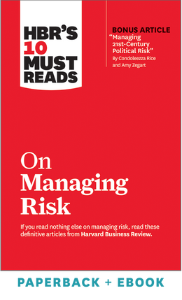 HBR's 10 Must Reads on Managing Risk (Paperback + Ebook) ^ 1102BN
