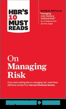 HBR's 10 Must Reads on Managing Risk (Paperback + Ebook) ^ 1102BN