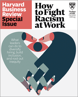 Fighting Racism at Work (HBR Special Issue) ^ SPFA20
