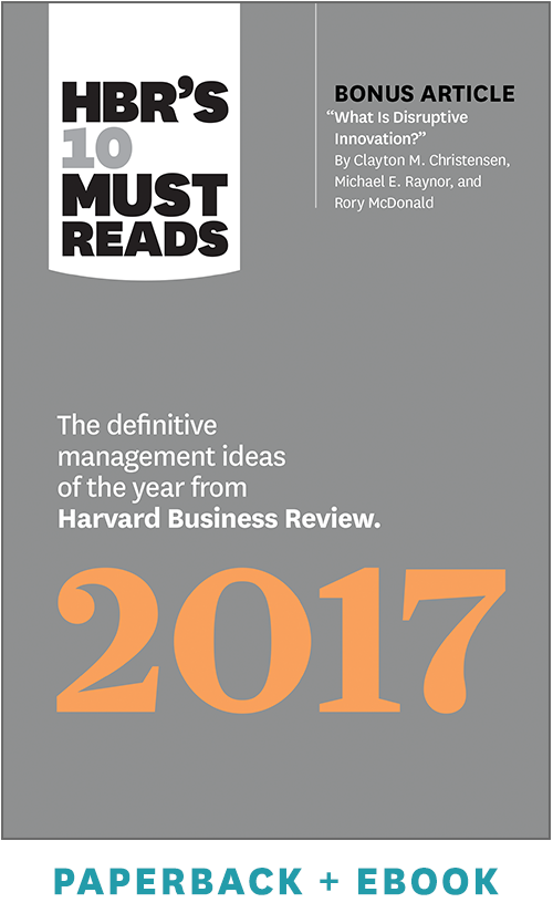 HBR's 10 Must Reads 2017: The Definitive Management Ideas of the Year from Harvard Business Review (Paperback + Ebook) ^ 1020BN