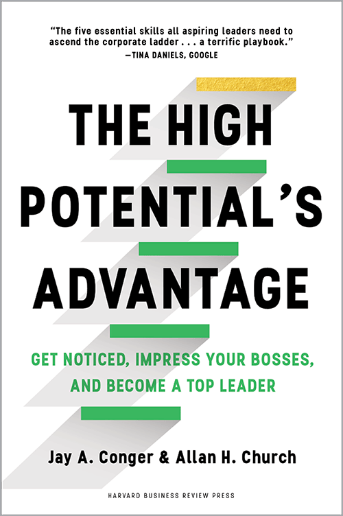 The High Potential's Advantage: Get Noticed, Impress Your Bosses, and Become a Top Leader ^ 10127