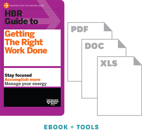 HBR Guide to Getting the Right Work Done Ebook + Tools ^ 10128