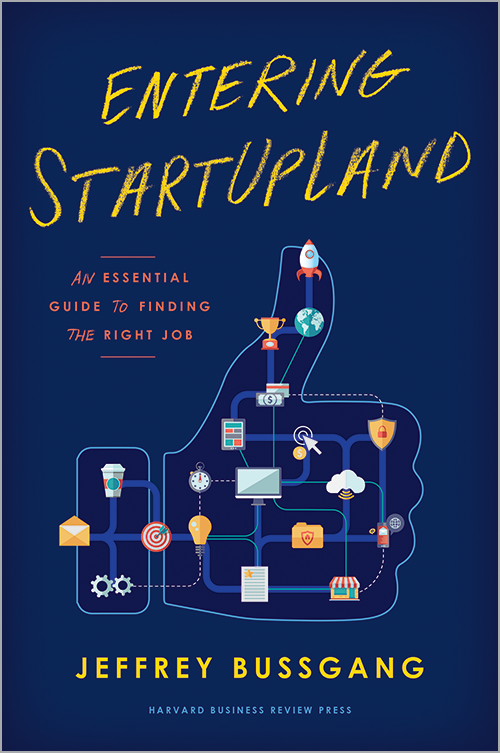 Entering StartUpLand: An Essential Guide to Finding the Right Job ^ 10162