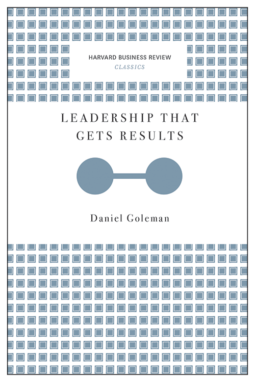 Leadership That Gets Results (Harvard Business Review Classics) ^ 10102