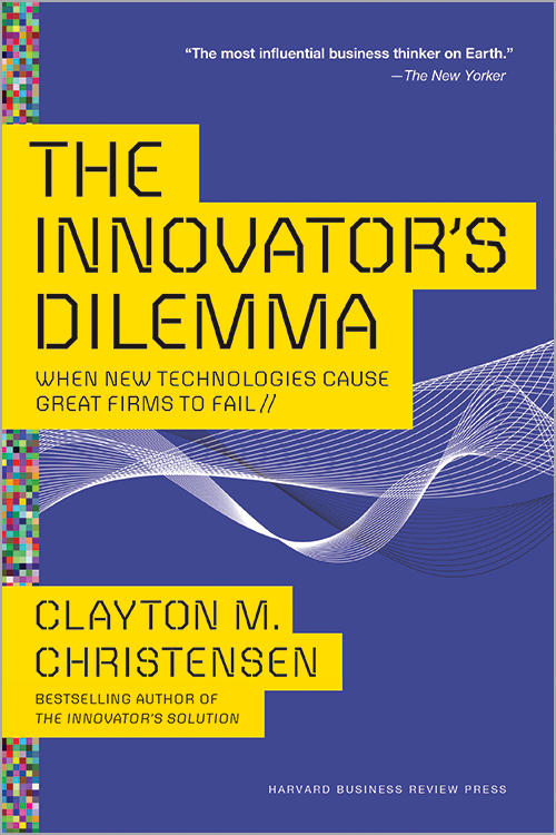 The Innovator's Dilemma: When New Technologies Cause Great Firms to Fail ^ 10032