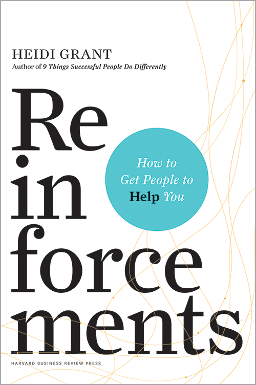 Reinforcements: How to Get People to Help You ^ 10079