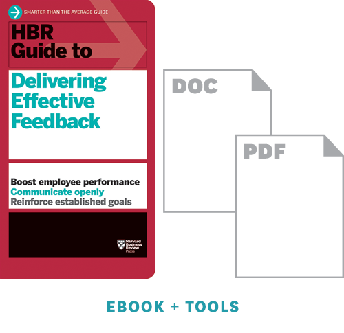 HBR Guide to Delivering Effective Feedback Ebook + Tools ^ 10084