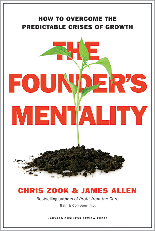 The Founder's Mentality: How to Overcome the Predictable Crises of Growth ^ 10002