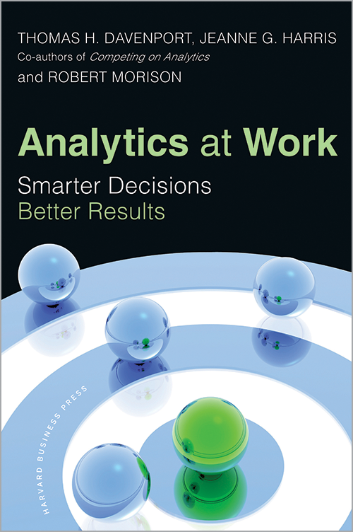 Analytics at Work: Smarter Decisions, Better Results ^ 12167