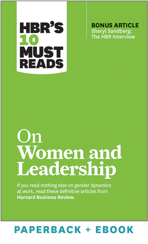 HBR's 10 Must Reads on Women and Leadership (Paperback + Ebook) ^ 1072BN