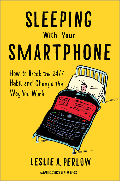 Sleeping with Your Smartphone: How to Break the 24/7 Habit and Change the Way You Work ^ 10816