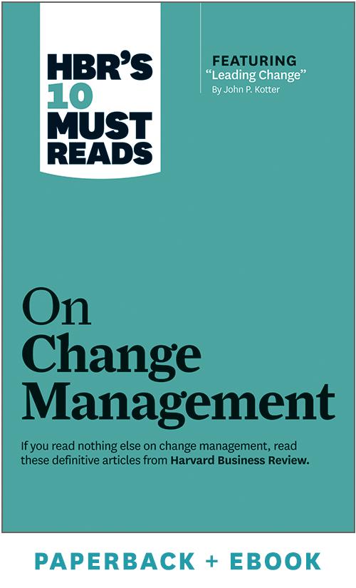 HBR's 10 Must Reads on Change Management (Paperback + Ebook) ^ 1029BN