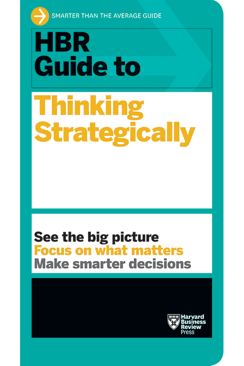 HBR Guide to Thinking Strategically ^ 10237