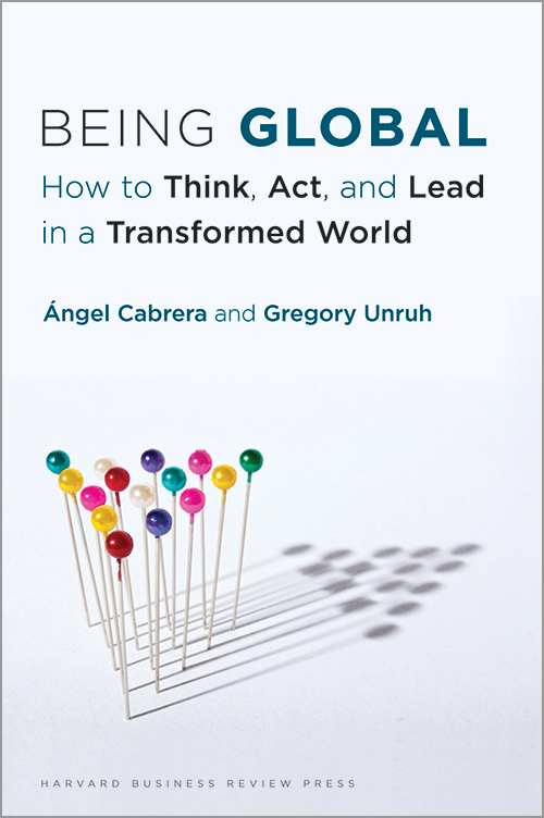 Being Global: How to Think, Act, and Lead in a Transformed World ^ 10914