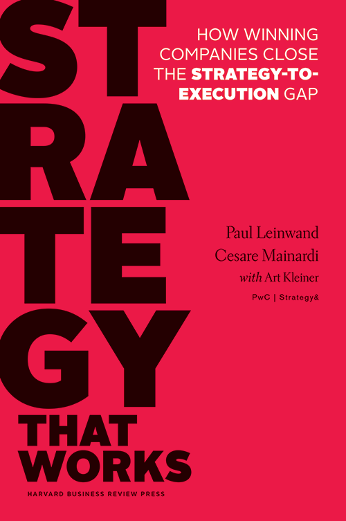 Strategy That Works: How Winning Companies Close the Strategy-to-Execution Gap ^ 13974