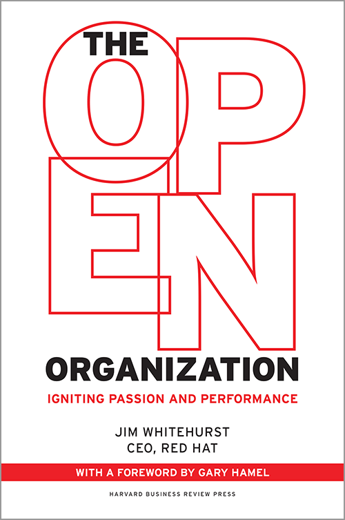 The Open Organization: Igniting Passion and Performance ^ 13980