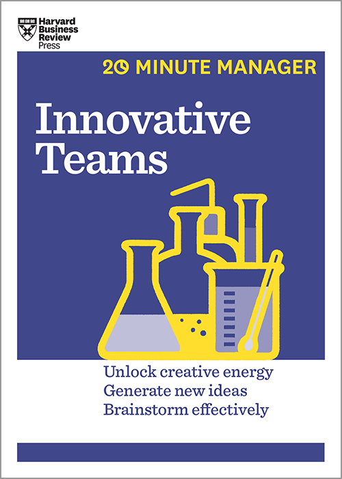 Innovative Teams (HBR 20-Minute Manager Series) ^ 15034
