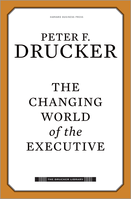 The Changing World of the Executive ^ 14718