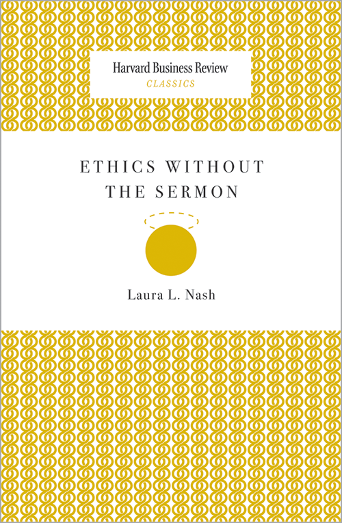 Ethics Without the Sermon (Harvard Business Review Classics) ^ 13111