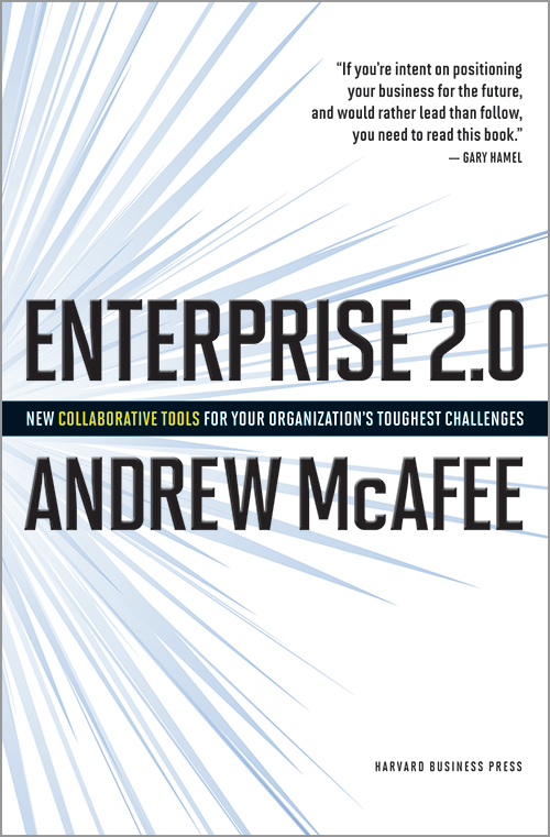 Enterprise 2.0: New Collaborative Tools for Your Organization's Toughest Challenges ^ 2587