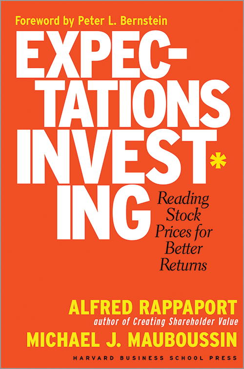 Expectations Investing: Reading Stock Prices for Better Returns ^ 2522