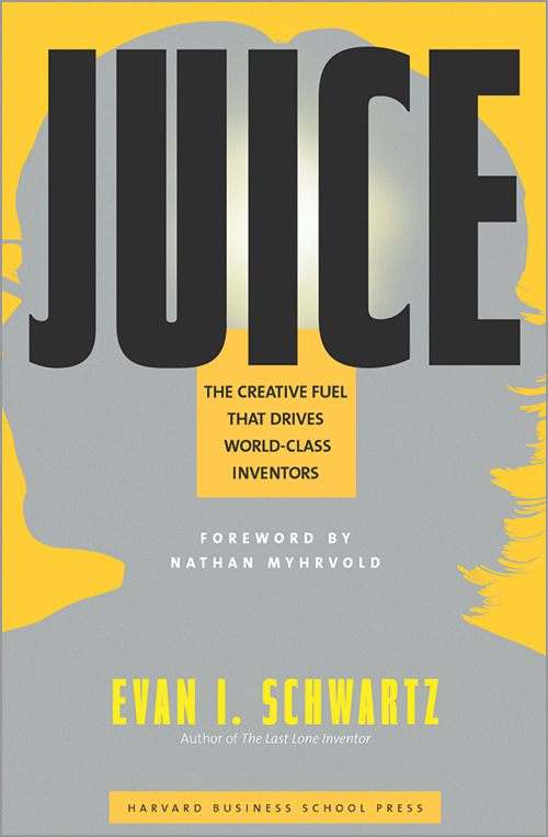 Juice: The Creative Fuel That Drives World-Class Inventors ^ 2888