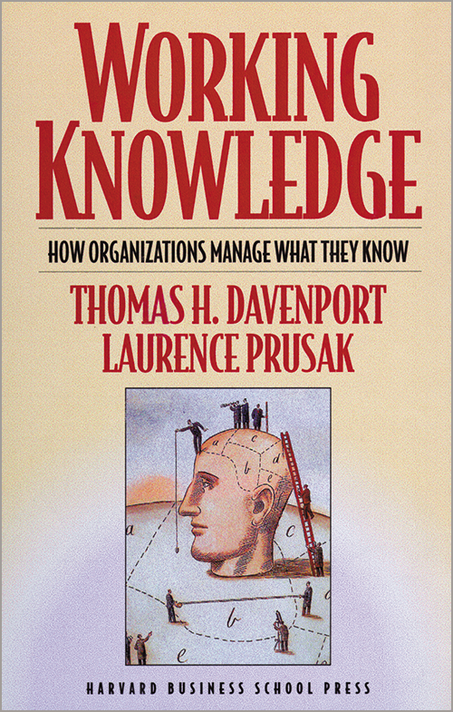 Working Knowledge: How Organizations Manage What They Know ^ 3014