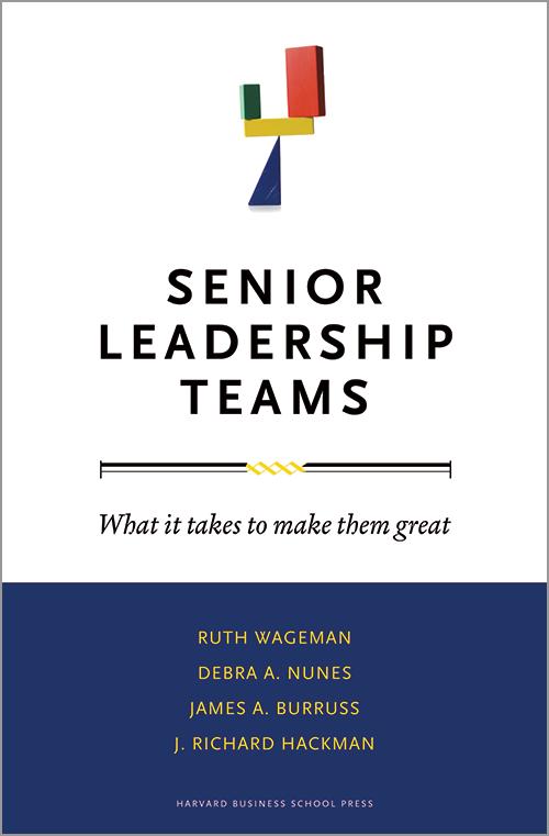 Senior Leadership Teams: What it Takes to Make Them Great ^ 3366