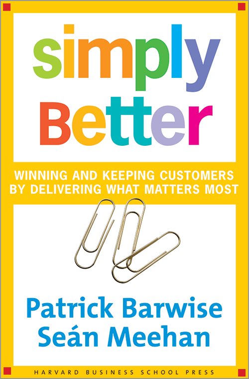 Simply Better: Winning and Keeping Customers by Delivering What Matters Most ^ 3980