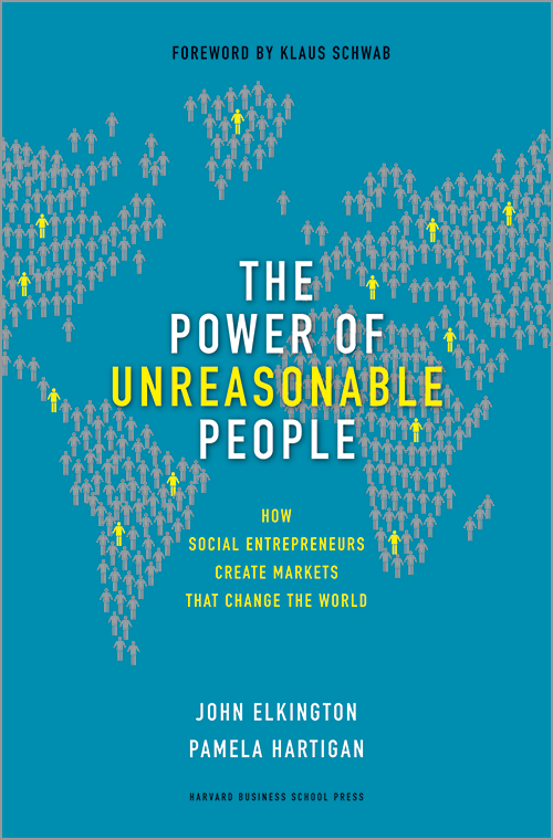 The Power of Unreasonable People: How Social Entrepreneurs Create Markets that Change the World ^ 4060