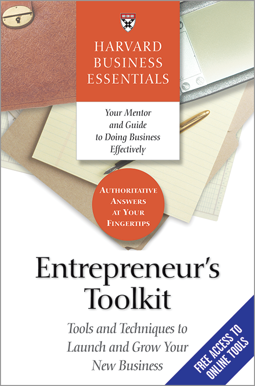 Entrepreneur's Toolkit: Tools and Techniques to Launch and Grow Your New Business ^ 4368