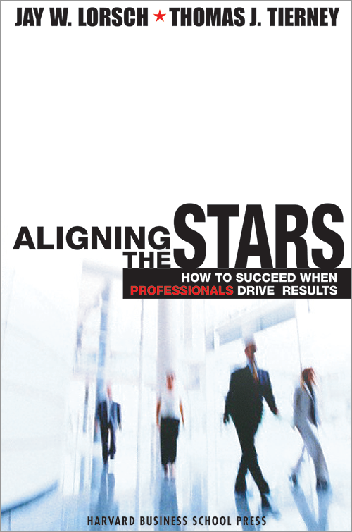 Aligning the Stars: How to Succeed When Professionals Drive Results ^ 5130
