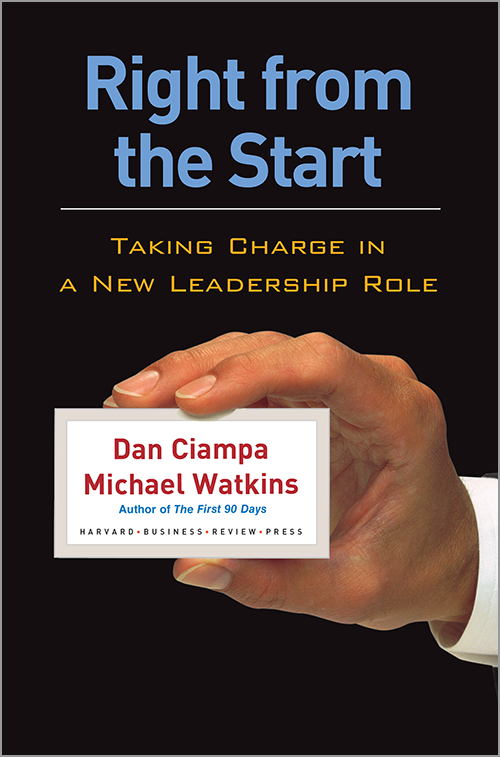 Right From the Start: Taking Charge in a New Leadership Role ^ 7501